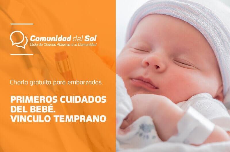 Vínculo Temprano y Cuidados del Recién Nacido