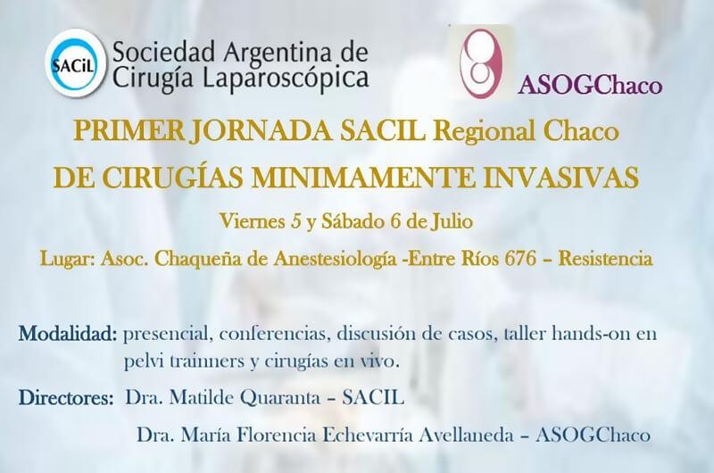 Primer Jornada SACIL Regional Chaco de Cirugías Mínimamente Invasivas
