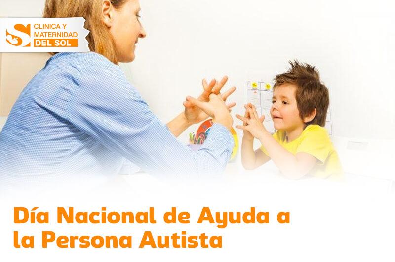Día Nacional de Ayuda a la Persona Autista